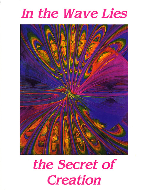In The Wave Lies the Secret of the Universe