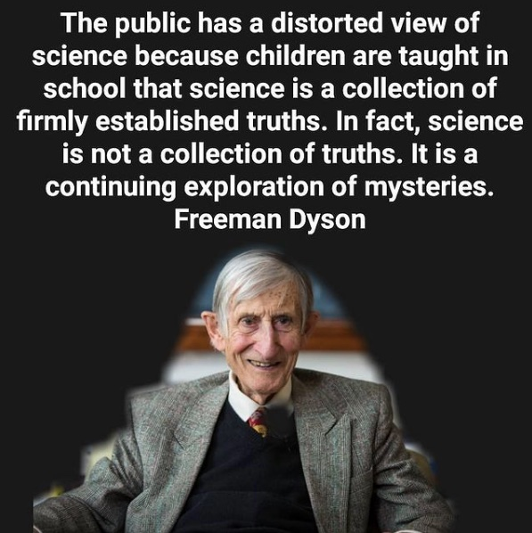 Dyson Science Quote